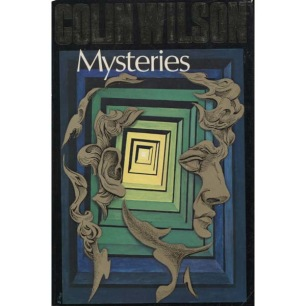 Wilson, Colin: Mysteries; an investigation into the occult, the paranormal and the supernatural