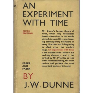 Dunne, J. W.: An experiment with time