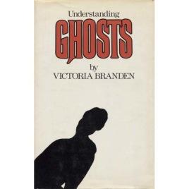 Branden, Victoria: Understanding ghosts
