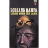 Rampa, T. Lobsang [Cyril Hoskins]: Living with the Lama (Pb) - Very good