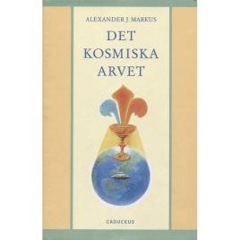 Markus, Alexander J.: Det kosmiska arvet