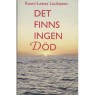 Luukanen, Rauni-Leena: Det finns ingen död - Very good, hardcover