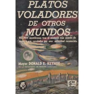 Keyhoe, Donald E.: Platos voladores de otros mundo (Pb)