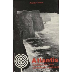 Tomas, Andrew: Atlantis; raadsels van een verdwenen continent