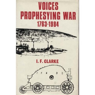 Clarke, I. F.: Voices prophesying war 1763-1984