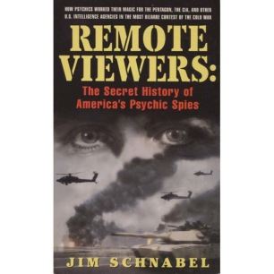 Schnabel, Jim: Remote viewers: The secret history of America's psychic spies (Pb)