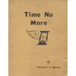 Barton, Michael X.: Time no more