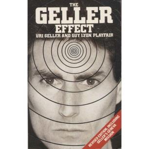 Geller, Uri & Playfair, Guy Lyon: The Geller effect (Pb)