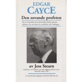 Stearn, Jess: Edgar Cayce. Den sovande profeten