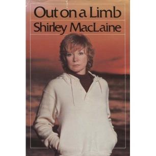 MacLaine, Shirley: Out on a limb