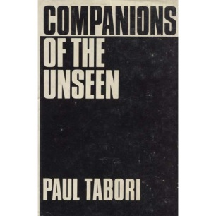 Tabori, Paul: Companions of the unseen