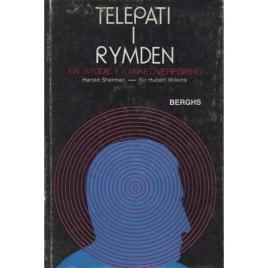 Sherman, Harold & Wilkins, Hubert: Telepati i rymden; en studie i tankeöverföring