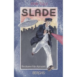Tully, John: Slade
