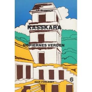 Blumrich, Josef F.: Kasskara. Hopiernes verden