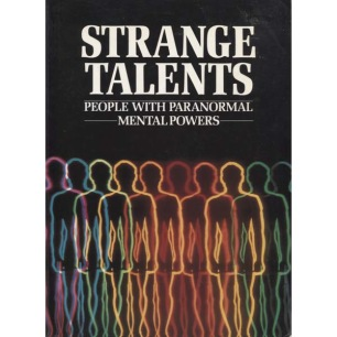 Brookesmith, Peter [ed.]: Strange talents: people who can see the future, heal the sick and communicate with the dead