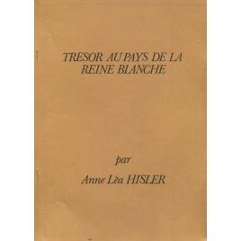 Hisler, Anne Léa: Tresor au pays de la Reine Blanche