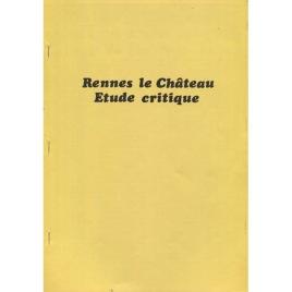 [Anon.]: Rennes-le-Château étude critique