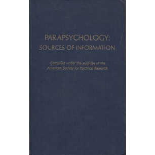 White, Rhea A. & Dale, Laura A.: Parapsychology: sources of information; compiled under the auspices of the American Society for Psychical