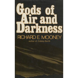 Mooney, Richard: Gods of air and darkness. The possibility of a nuclear war in the past.