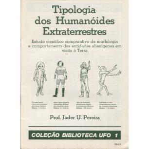 Colecao Biblioteca UFO 1: Tipola dos Humanoides Extraterres