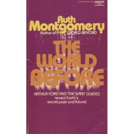 Montgomery, Ruth: The world before. (Pb)