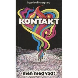 Provstgaard, Ingerlise: Kontakt - men med vad? (Pb)