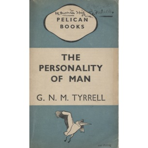 Tyrrell, G. N. M.: The personality of man. New facts and their significance