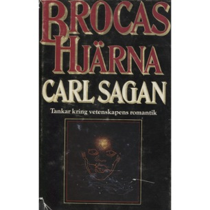 Sagan, Carl: Brocas hjärna. Tankar kring vetenskapens romantik