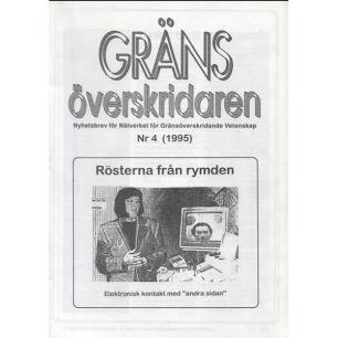 Gränsöverskridaren: Nyhetsbrev för Nätverket för gränsöverskridande Vetenskap - 1995, Nr 4