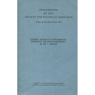 Dingwall, Eric J.: Gilbert Murray's experiments: telepathy or hyperaesthesia?  (Society for Psychical Research: Proceedings. Vol. 56, part 208, January 1973)