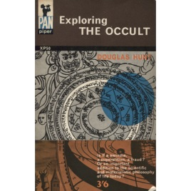 Hunt, Douglas: Exploring the occult (Pb)