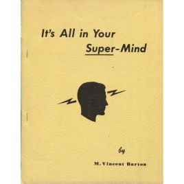 Barton, Michael X.: It's all in your super-mind.
