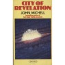 Michell, John: City of revelation (Pb)