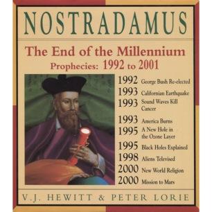 Hewitt, V. J. & Lorie, Peter: Nostradamus. The end of the millennium. Prophecies 1992-2001
