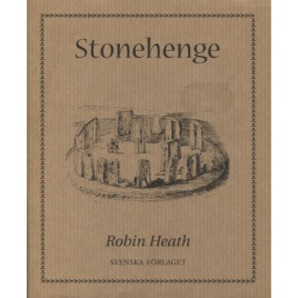 Heath, Robin: Stonehenge