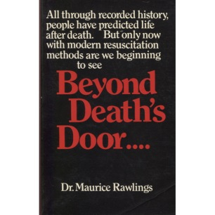 Rawlings, Maurice: Beyond death's door