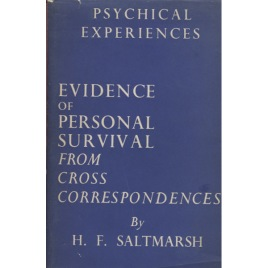 Saltmarsh, H. F.: Evidence of personal survival from cross correspondences
