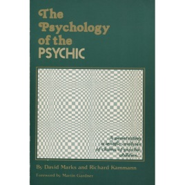 Marks, David & Kammann, Richard: The psychology of the psychic