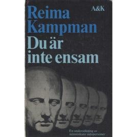Kampman, Reima: Du är inte ensam. En undersökning av människans sidopersoner