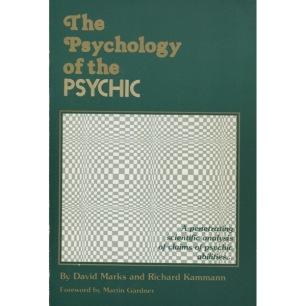 Marks, David & Kammann, Richard: The psychology of the psychic