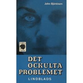 Björkhem, John: Det ockulta problemet (Pb)