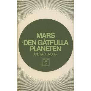 Wallenquist, Åke: Mars - den gåtfulla planeten