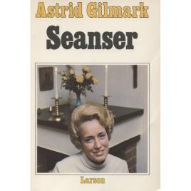 Gilmark, Astrid: Seanser