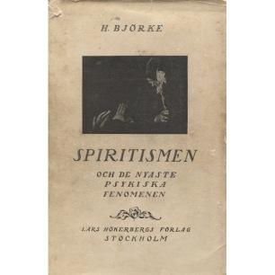 Björke, H.: Spiritismen och de nyaste psykiska fenomenen