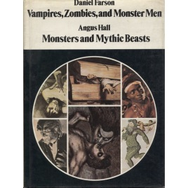 Farson, Daniel: Vampires, zombies, and monster men;  Hall, Angus: Monsters and mythic beasts