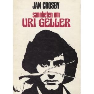 Crosby, Jan: Sannheten om Uri Geller