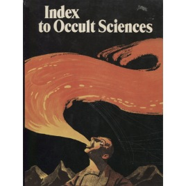 Index to occult sciences. [Also published as Guide and Index].