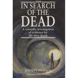 Iverson, Jeffrey: In search of the dead