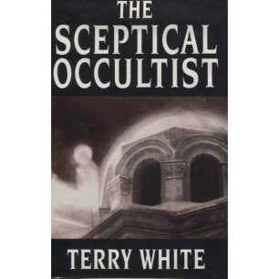 White, Terry: The Sceptical occultist