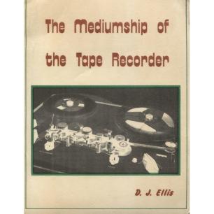 Ellis, D. J.: The mediumship of the tape recorder